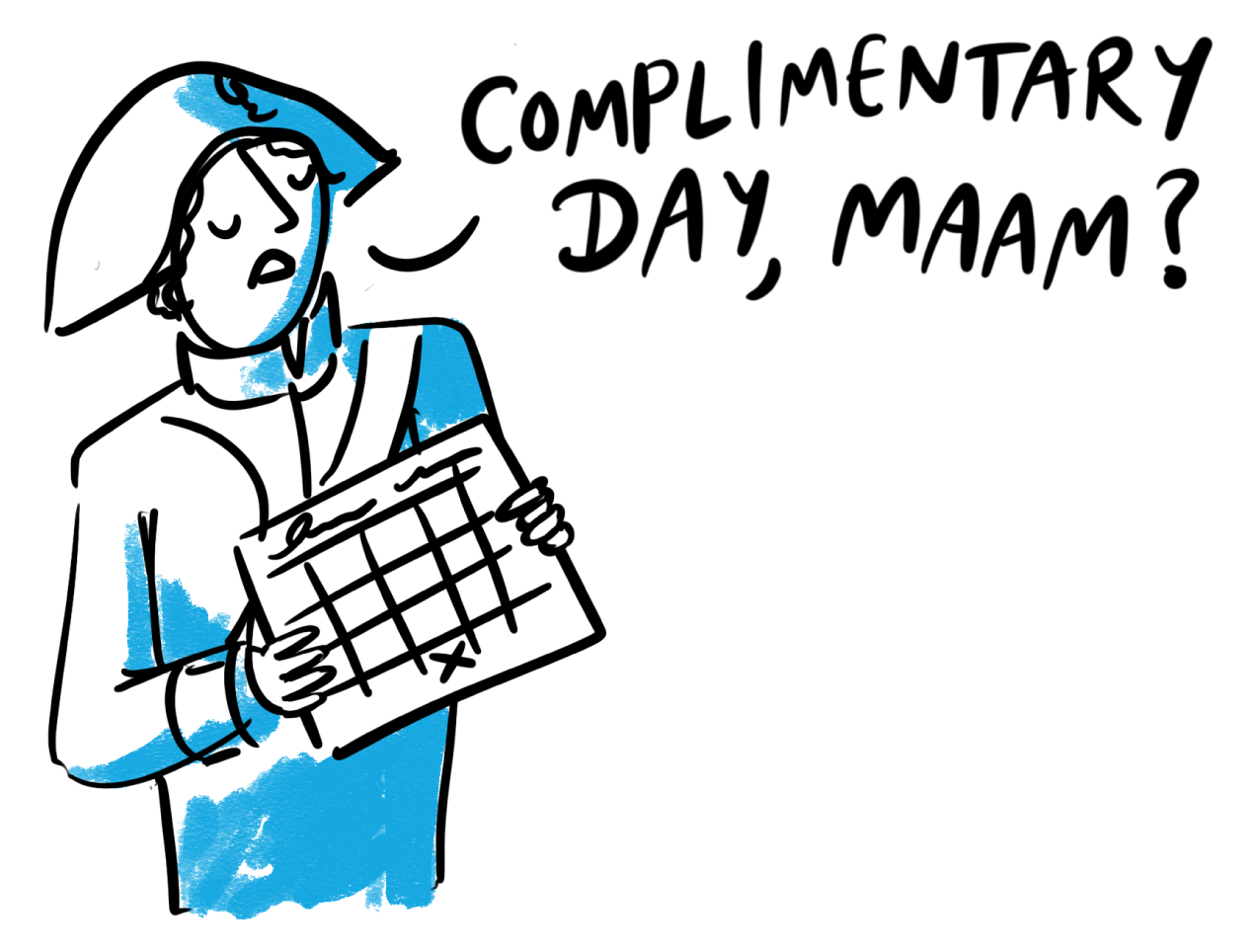 Complimentary days